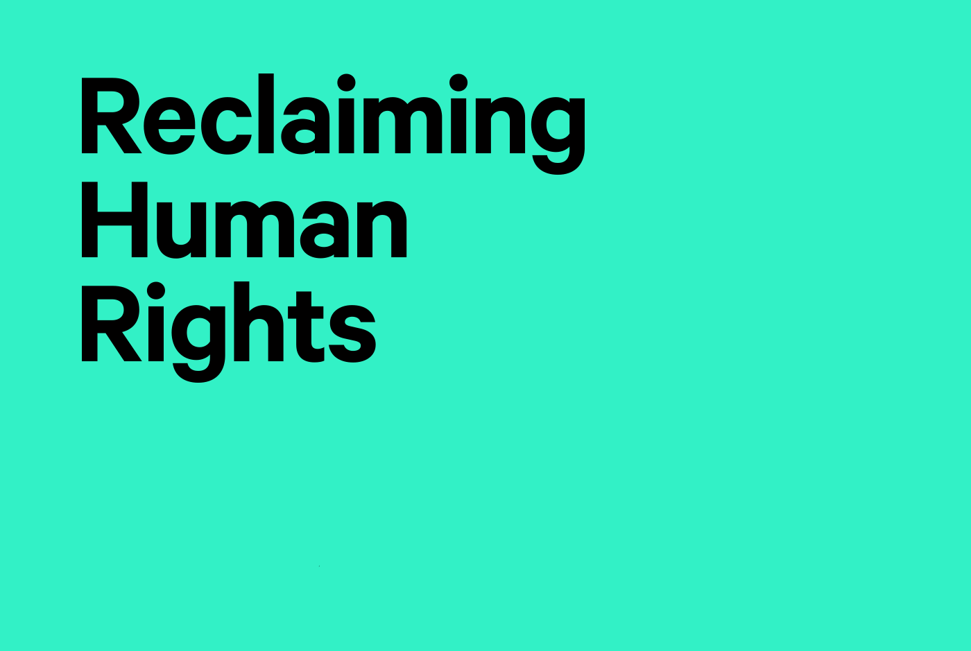 Reclaiming human rights